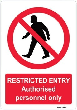 Restricted Entry - Authorised Personnel Only Sign