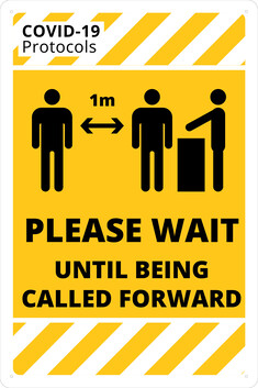 Please Wait Until Being Called Forward