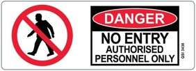 Danger - No Entry Authorised Personnel Only Sign