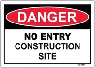 Danger - No Entry Construction Site Sign