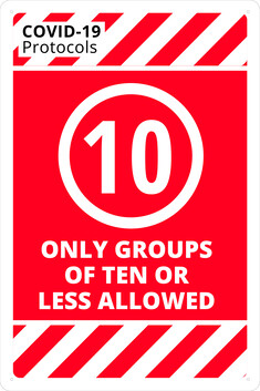 Only Groups Of 10 or Less Allowed