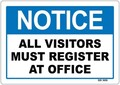 All Visitors Register at Office Sign