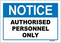 Notice - Authorised Personnel Only Sign