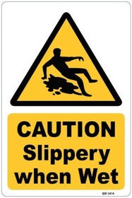 Caution - Slippery When Wet Sign