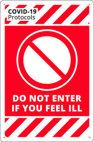 Do Not Enter If You Feel Ill