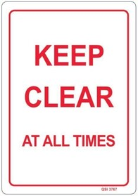 Keep Clear At All Times Sign