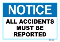 Notice - All Accidents Must Be Reported Sign